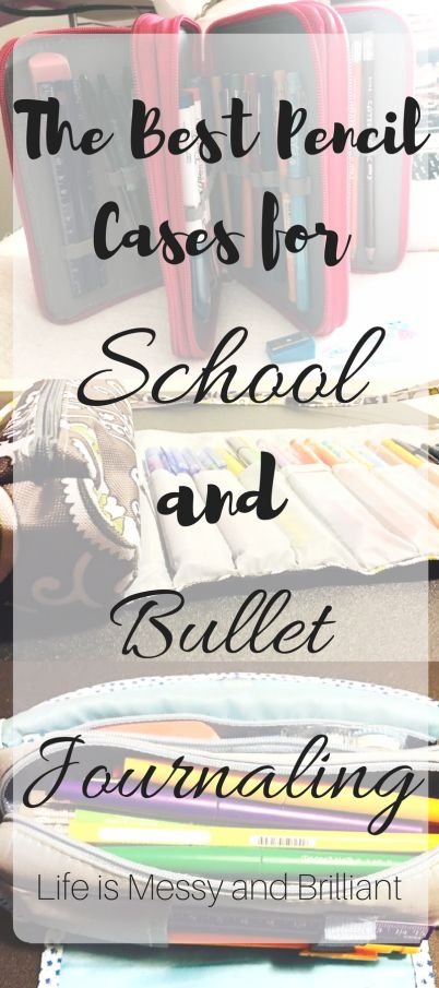 The Best Pencil Cases for School and Bullet Journaling