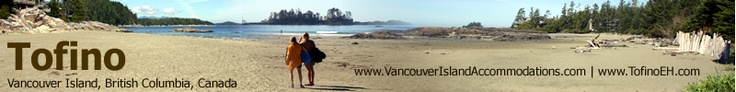Tofino, BC Bed & Breakfasts, Vancouver Island, British Columbia, Canada Accommodations