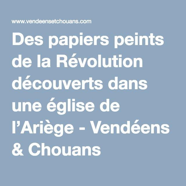 Des papiers peints de la Révolution découverts dans une église de l'Ariège - Vendéens & Chouans