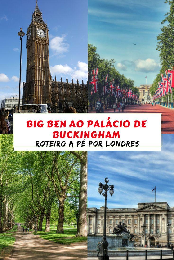 Roteiro a pé por Londres - Big Ben ao Palácio de Buckingham