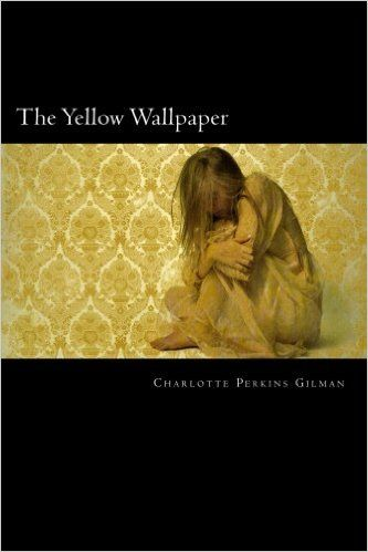 insanity in isolation in the book the yellow wallpaper by charlotte perkins gilman Struggling with charlotte perkins gilman's the yellow wallpaper gilman disregarded the specialist's advice and wrote the yellow wallpaper to demonstrate the kind of madness produced by the that's 80,000-100,000 people who risk serious mental injury as a result of isolation.