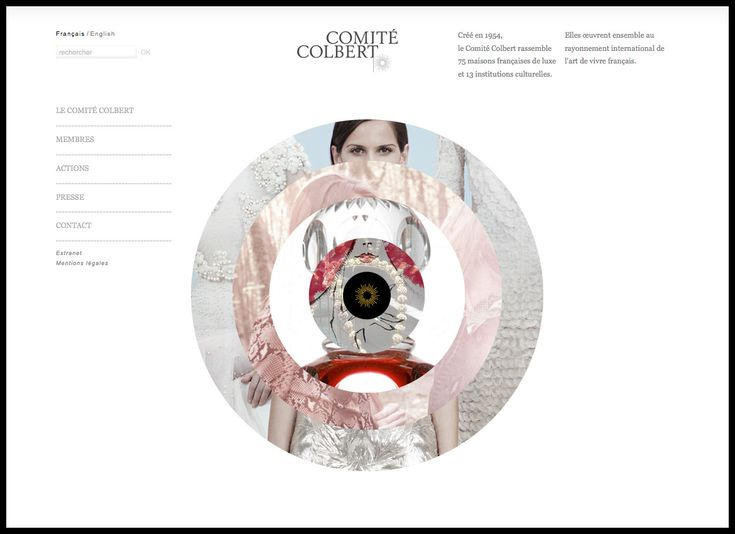 Comité Colbert Website | Conception/development/design 2012: Les Graphiquants, studio de design graphique, Paris. (Comité Colbert has a membership of 78 French luxury houses and 14 cultural institutions. They work together to promote French art de vivre at international level.) *bonus visual luxury: the images in the rings change so beautifully* http://www.les-graphiquants.fr/#!/comite-colbert-site-internet