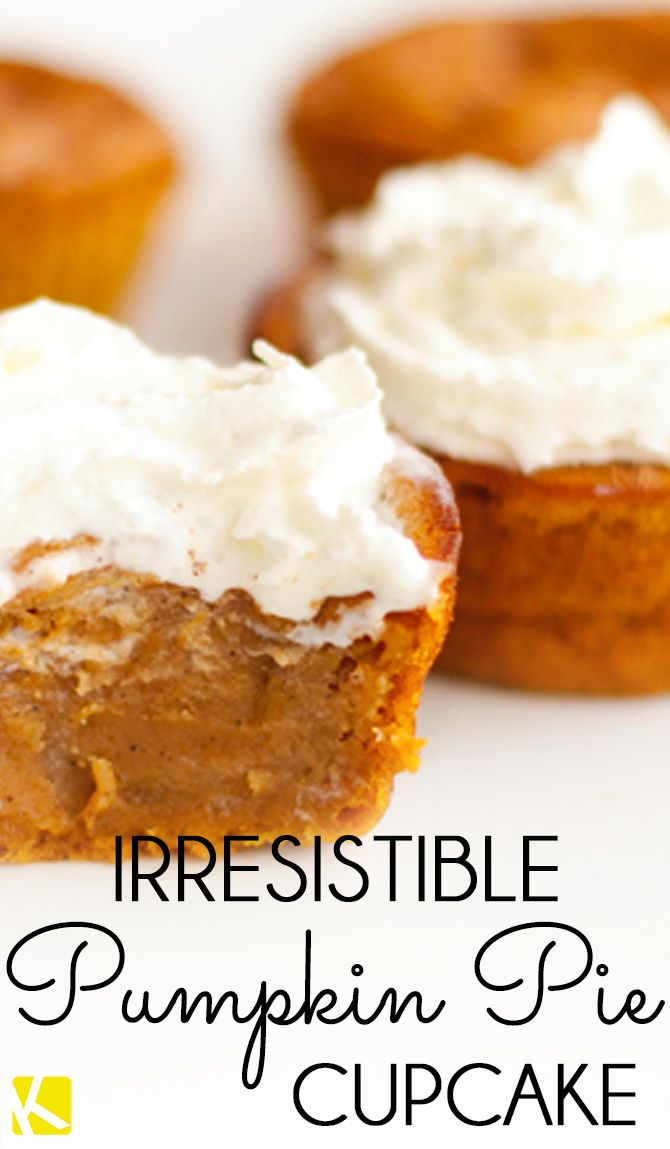 Irresistible Pumpkin Pie Cupcakes.  If you are having a Harvest party these are a great addition to your menu! I am thinking Halloween and Thanksgiving as well :)