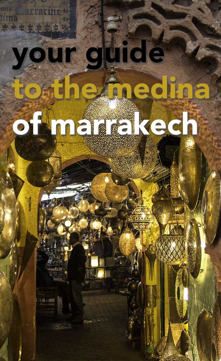 There's so much to see in the medina of Marrakech. Here is your guide to some of the top sights in this exciting Moroccan city.
