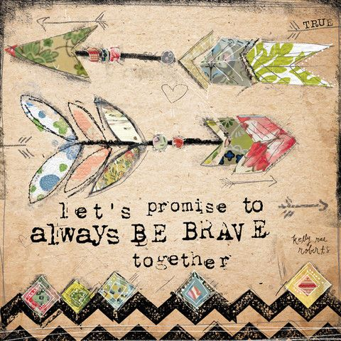 True® by Kelly Rae – Brave Together
