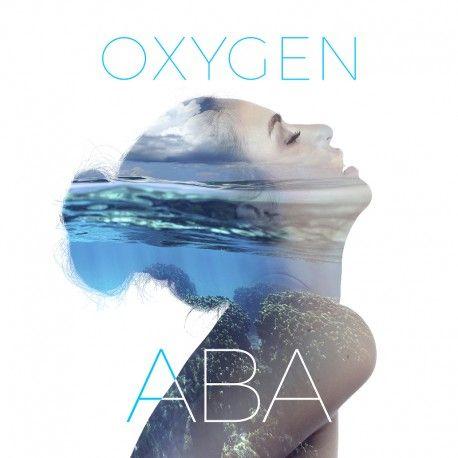 Oxygen, il primo album di ABA, solo su Music First in versione autografata!