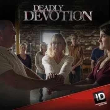 Deadly Devotion S02E01