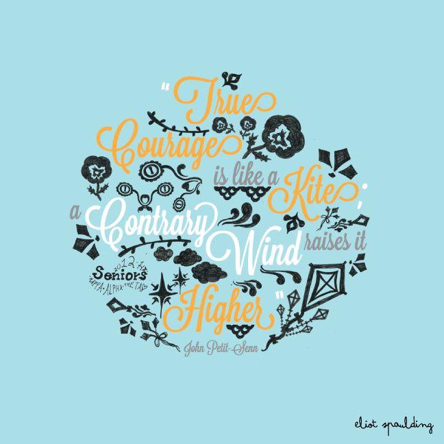 thetaKappa Alpha Theta Quotes, True Courage, Theta Tlam, Cute Ideas, Kite, Ladders Towels Racks, Kappaalphatheta, Theta Lθve, Matching Colors