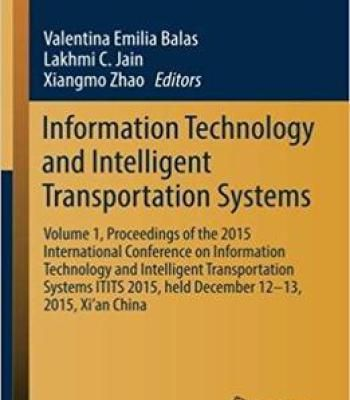 Information Technology And Intelligent Transportation Systems: Volume 1 PDF