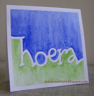 Nota Bene: Calligraphy; kalligrafie; redispen; hoera; hooray; aquarel; watercolours