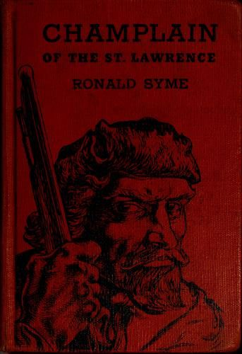 Champlain of the St. Lawrence by Ronald Syme - Chapter book