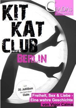 :::: KitKatClub - Cosmopolitan NightClub - Parties für zivilisierte Leute! ::::