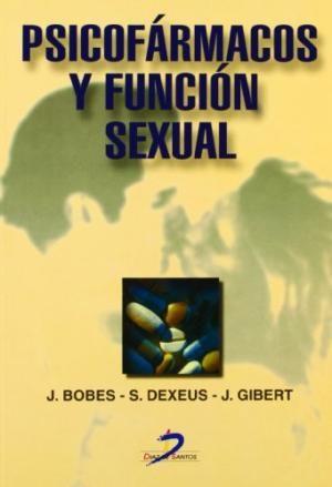 Psicofármacos y función sexual / [directores] Julio Bobes García, Santiago Dexeus Trías de Bes, Juan Gibert Raola. Madrid : Díaz de Santos, D.L.1999 http://absysnetweb.bbtk.ull.es/cgi-bin/abnetopac?TITN=171930