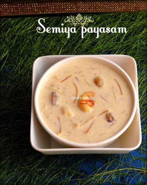 semiya payasam/Vermicelli kheer  http://www.upala.net/2015/09/semiya-payasamvemicelli-kheer-using.html