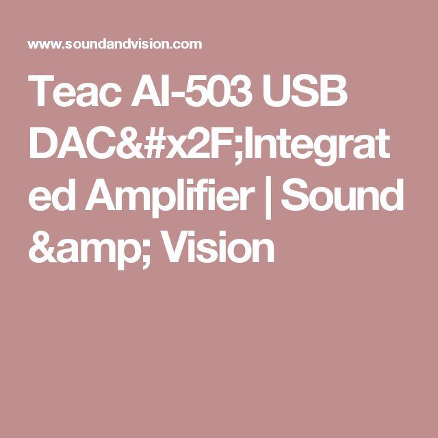 Teac AI-503 USB DAC/Integrated Amplifier | Sound & Vision