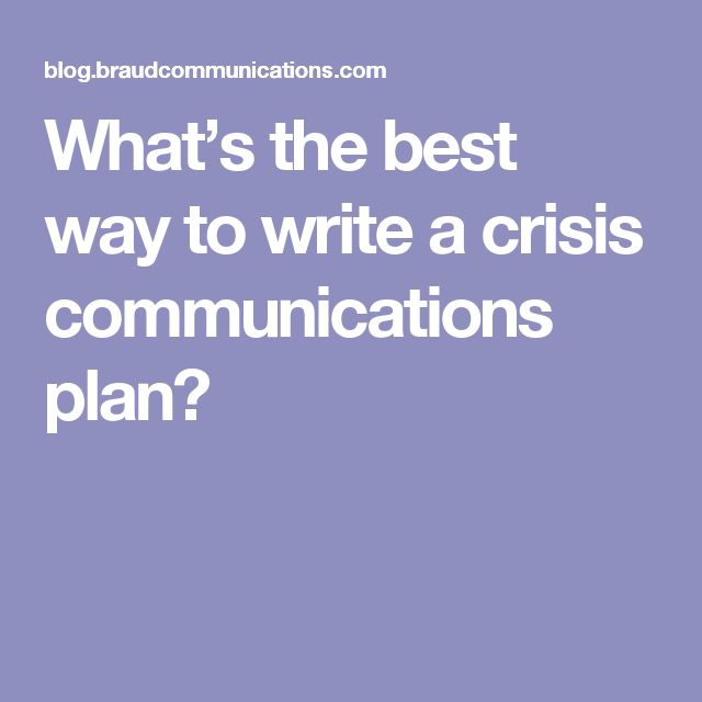 What's the best way to write a crisis communications plan?