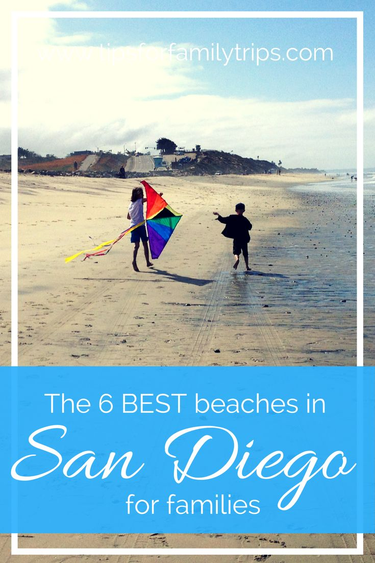 The 6 BEST beaches in San Diego, California for families - from those who have been there.  | tipsforfamilytrips.com | spring break | summer vacation | travel