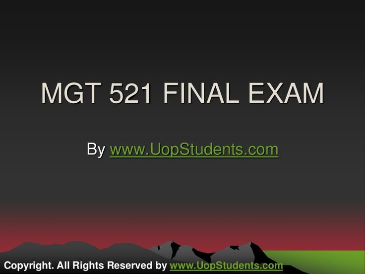 Get fully updated MGT 521 Question And Answer For Final Exam on Uopstudents. You can instantly download answers for final exam, which are prepaid by our expert tutors.