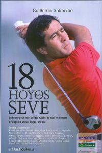 Desde que era casi un niño, Severiano Ballesteros sabía que sería un gran jugador de golf. A lo largo de su carrera ganó casi cien torneos por todo el mundo, incluidos tres Open Championship y dos Masters de Augusta, y se convirtió en el renovador absoluto de un deporte que, con él, cambió radicalmente sus cimientos.  http://www.imosver.com/es/libro/18-hoyos-con-seve_5219980110