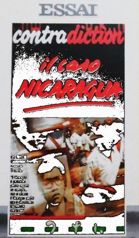 """""""Contra-diction: il caso Nicaragua"""" (1988); regia: Giuseppe Ferrara"""
