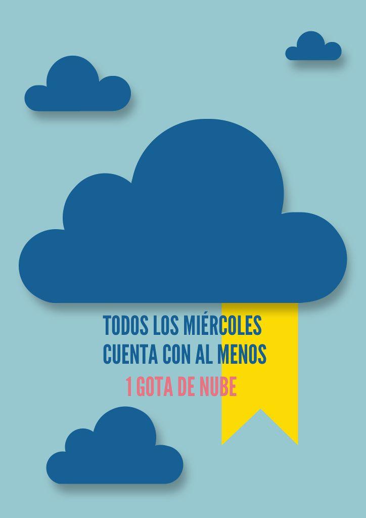 """Cartel anunciando """"1 gota de nube"""": http://www.4gotas.com/videoblog/"""