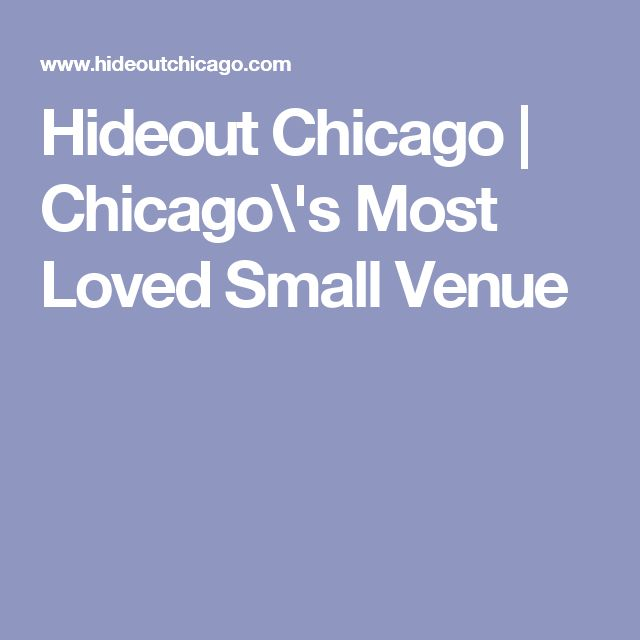 Hideout Chicago | Chicago\'s Most Loved Small Venue