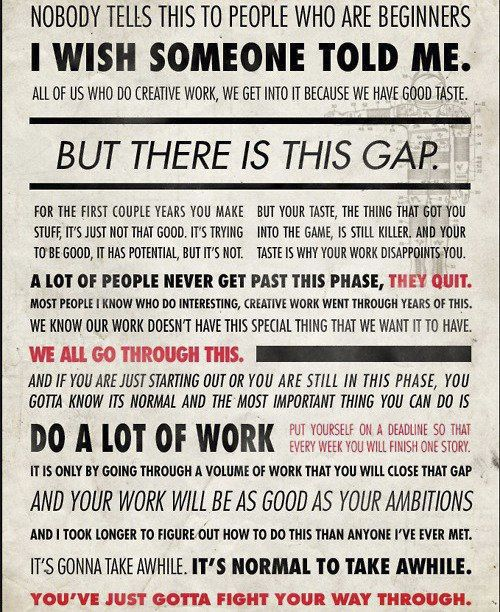 If you are young & creative, you must read this every.day.Words Of Wisdom, The Gap, Remember This, Inspiration, Quotes, So True, The Games, Ira Glasses, Thegap