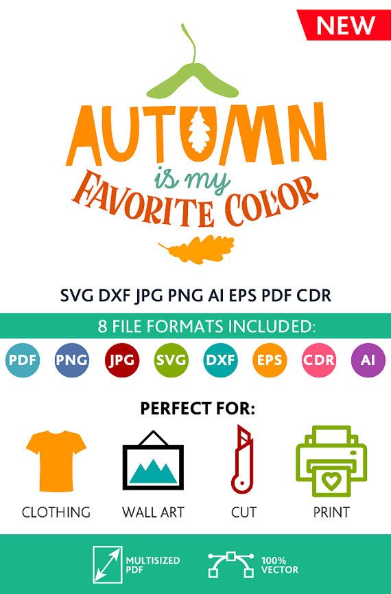 Autumn is my Favorite Color SVG Cut Files Wall Art Quote Printable Art Decor room Printable Poster digital (Svg Dxf Cdr Eps Ai Jpg Pdf Png)
