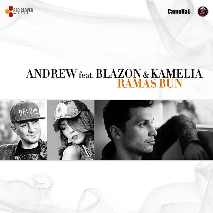 Andrew feat. Blazon & Kamelia - Ramas bun  http://www.emonden.co/andrew-feat-blazon-kamelia-ramas-bun
