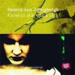 Kärleken skär djupa sår [Ljudupptagning] / Helena von Zweigbergk ... #ljudbok #mp3bok #deckare