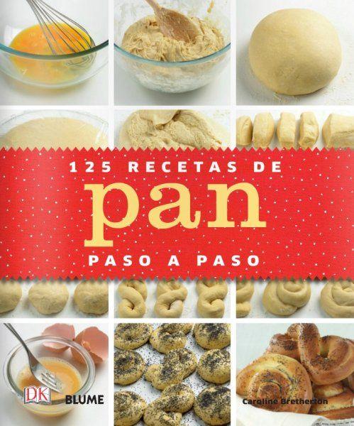 125 recetas de pan paso a paso - http://www.conmuchagula.com/125-recetas-de-pan-paso-a-paso/?utm_source=PN&utm_medium=Pinterest+CMG&utm_campaign=SNAP%2Bfrom%2BCon+Mucha+Gula