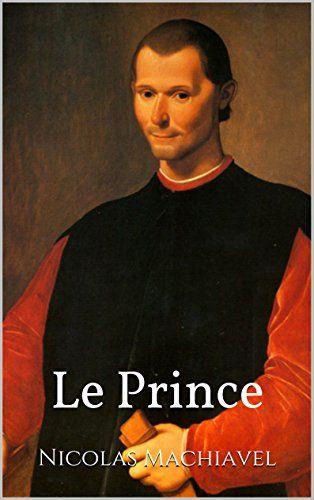 Le Prince de Nicolas Machiavel…