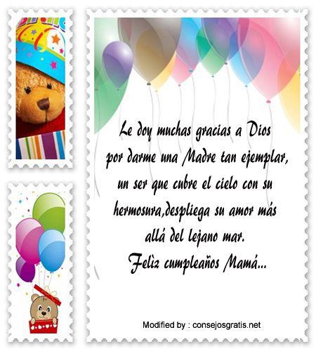descargar mensajes bonitos de cumpleaños para mi Mamà,mensajes de texto para cumpleaños para mi Mamà:  http://www.consejosgratis.net/lindos-poemas-de-cumpleanos-para-una-mama/