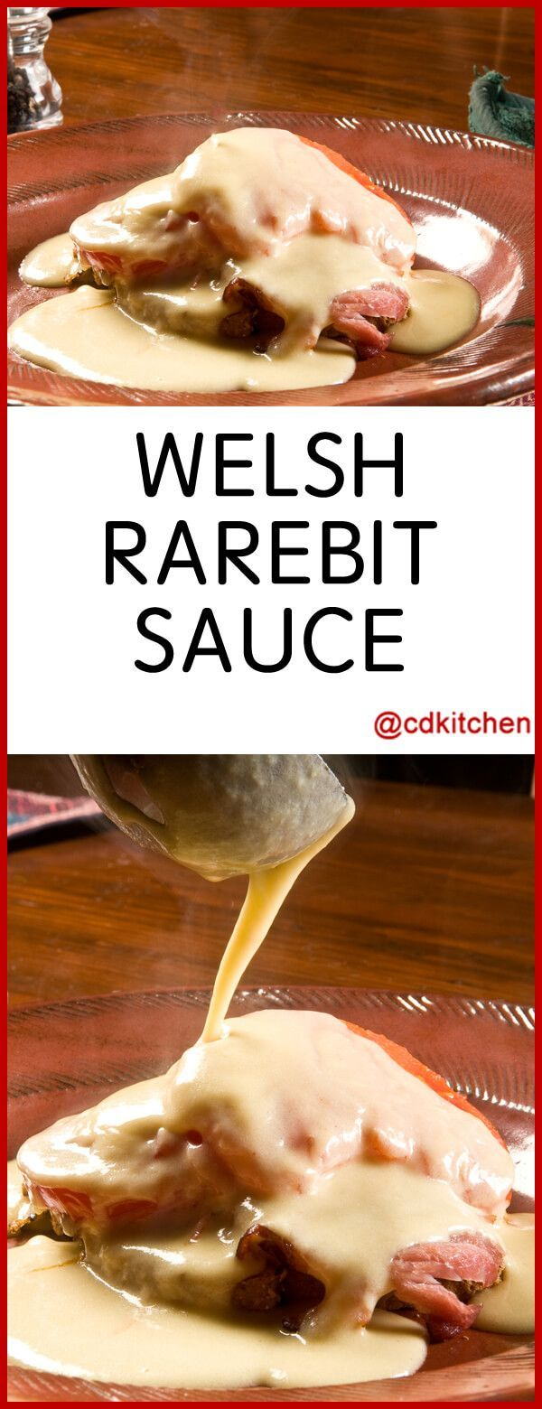 Welsh Rarebit Sauce - Recipe is made with eggs, light cream or half and half, butter, Cheddar cheese, Worcestershire sauce, dry mustard, cayenne pepper | CDKitchen.com