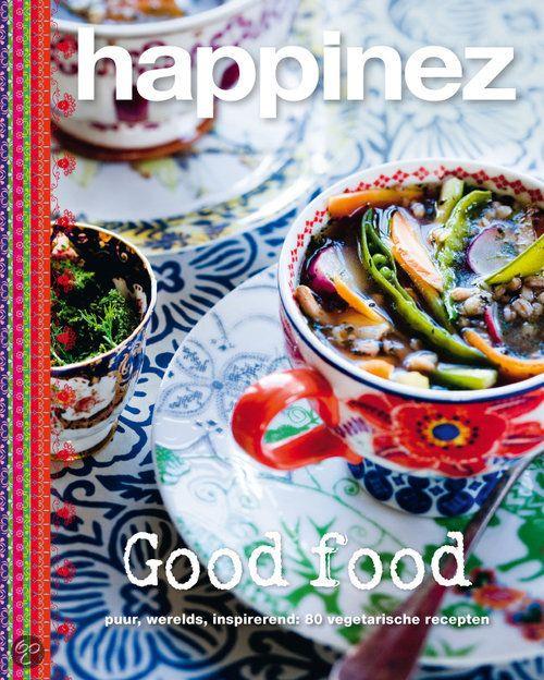 Good Food - Happinez (2012). 80 vegetarische recepten, hebben eerder in het blad Happinez gestaan. Ook uitleg over (gezond) voedsel. Met veel foto's.