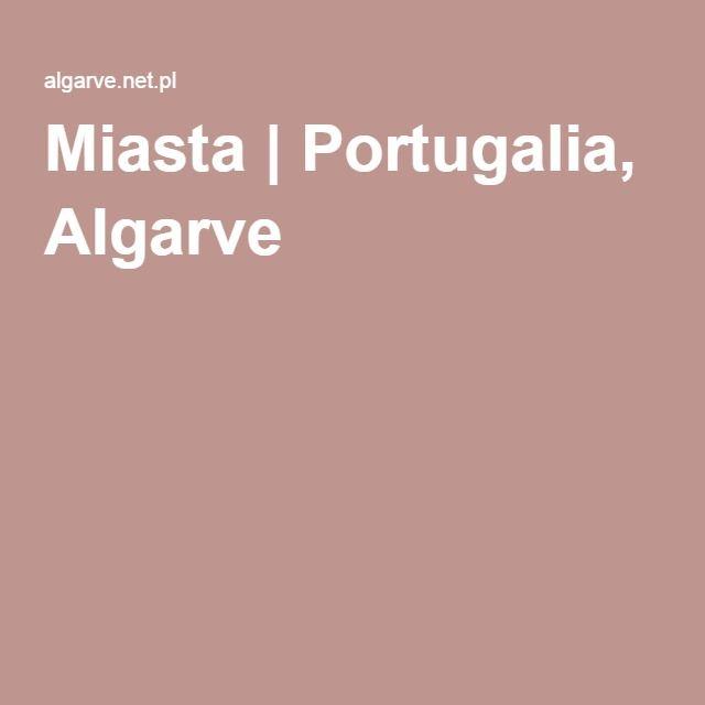 Miasta | Portugalia, Algarve