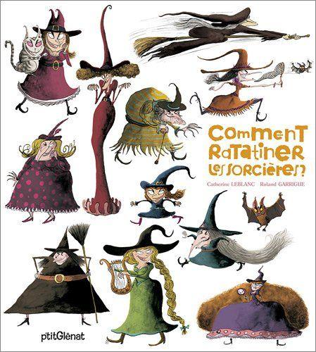 """""""Comment ratatiner les sorcières ?"""" - Leblanc"""