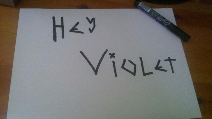 HEY VIOLET ♡