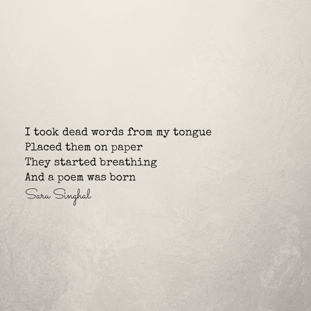 The magic of writing. It can bring life to dead things. So it's right when they say, 'If a writer falls in love with you, you can never die.' We can twist, turn, and make things our own.  #micropoetry #words #poetry #quote  www.sarusinghal.com