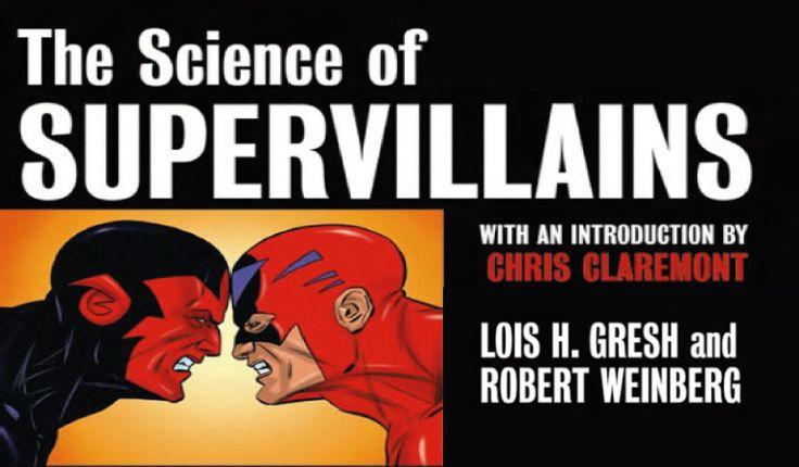 The science of Supervillains de Lois H. Gresh e Robert Weinberg, aborda toda a ciência por trás das mentes dos maiores vilões dos quadrinhos! http://ilustracaodeideias.com.br/ilustracao/science-supervillains/ #HQ #IlustracaodeIdeias #JohnWileySons #LoisHGresh #MarkosMugen #Quadrinhos #RobertWeinberg #SuperViloes #Supervillains #Thescienceofsupervillains #Villains #Viloes