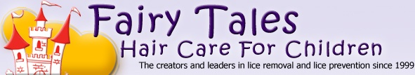 Welcome To Fairy Tales Hair Care...lice prevention and treatment! All natural, everyday haircare for kids....