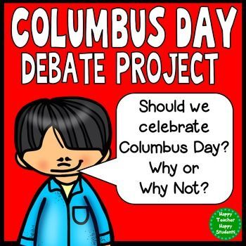 Encourage students to think critically about one of history's most famous figures, Christopher Columbus. Students must research the pros & cons of his legacy and decide what side of the Columbus Day Debate they want to stand on. You may also assign students to the side!Columbus Day is celebrated on the second Monday in October.