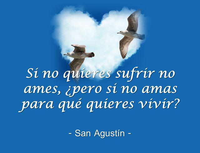 #amor #SanAgustin: Frase de San Agustín sobre el amor