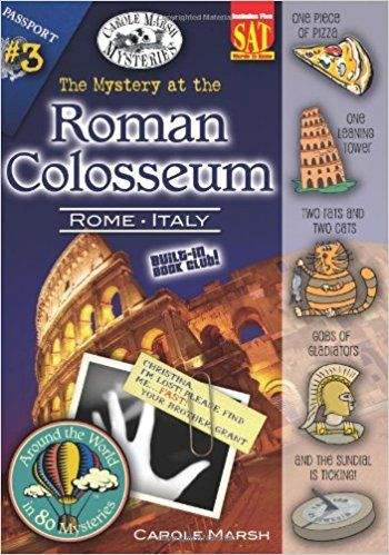 The Mystery at the Roman Colosseum (Rome, Italy) (3) (Around the World In 80 Mysteries): Carole Marsh: 0710430060177: Amazon.com: Books