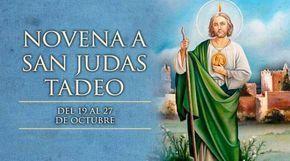BLOG CATÓLICO DE ORACIONES Y DEVOCIONES CATÓLICAS: NOVENA EN HONOR A SAN JUDAS TADEO, DEL 19 AL 27 DE...