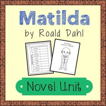 Matilda Novel Unit. Includes author biography, vocabulary list, book review, and chapter summary activities. No multiple choice questions!