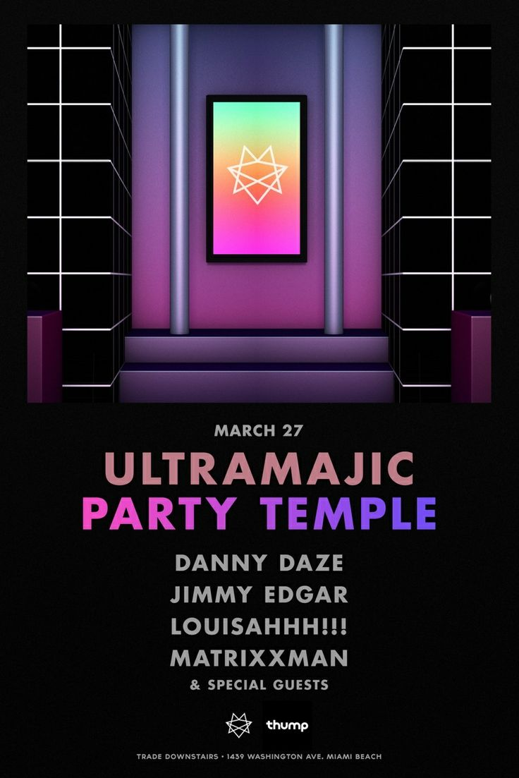 Visit Jimmy Edgar's Ultramajic Party Temple in Miami