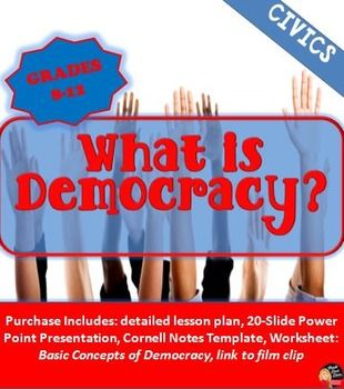 This creative presentation reviews the concepts of democracy and the difference between a democracy and republic. After they presentation student complete an activity in which theycomplete a graphic organizer using their textbooks or internet to analyze the important concepts.
