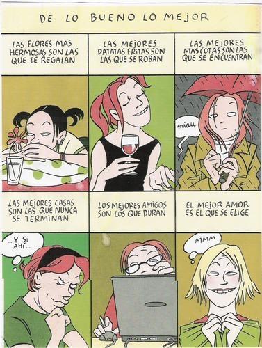 De la autora argentina #maitena, no os perdáis todos sus trabajos, siempre te sacan una sonrisa!http://www.maitena.com.ar/