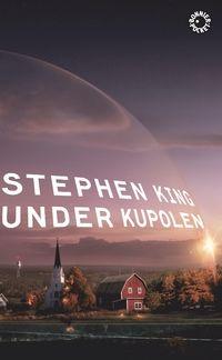 Under kupolen - Stephen King